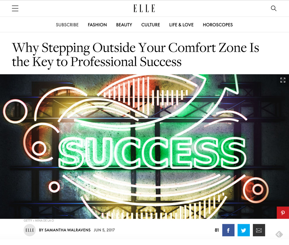 ELLE Why Stepping Outside Your Comfort Zone Is the Key to Professional Success